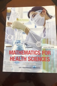 Textbook - Mathematics for health science - first edition  Toronto, M9W
