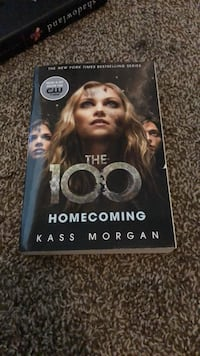 The 100: Homecoming (Book three) by Kass Morgan Winder, 30680