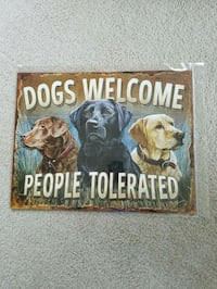 Dogs welcome people toleranted metal sign  Vancouver, 98686