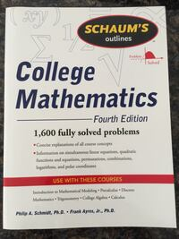 Schaum's Outlines: College Mathematics 4th Édition Oakville, L6H 7W3