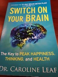 Switch On Your Brain by Dr. Caroline Leaf Edmonton, T5T 1T2