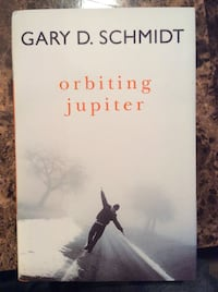 Orbiting Jupiter. Gary D Schmidt (Hard Cover) New. Quincy, 02169