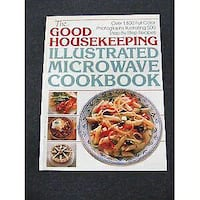 BRAND NEW-THE GOOD HOUSEKEEPING ILLUSTRATED MICROWAVE COOKBOOK.