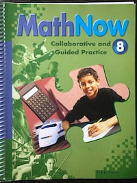 MathNow: Collaborative and Guided Practice workbook Mississauga, L5G 3Y7