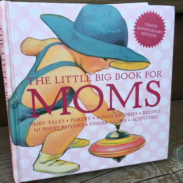 The Little Big Book For Moms - Hardcover - 354 Pages - Like New