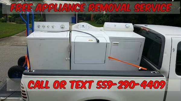 Used Free appliance removal service for sale in Fresno - letgo