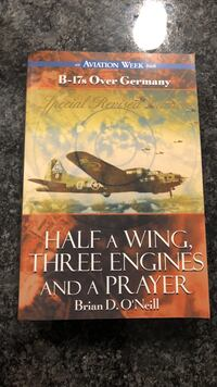 Half a wing, three engines and a prayer by brian d. o'neill book