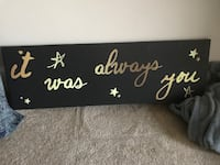 """""""It was always you"""" black and gold wall canvas. Phoenixville, 19460"""