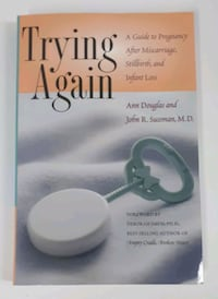 Trying Again: a Guide to Pregnancy After... Barrie, L4N 7L8