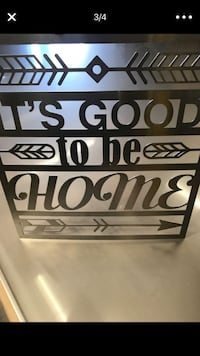 It's good to be home sign...stainless steel! San Diego, 92120