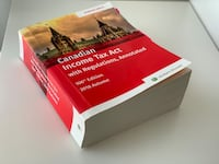 Canadian Income Tax Act, with Regulations, Annotated. 106th Ed, 2018  Mississauga, L4Z 2Y9