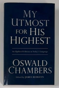 My Utmost for His Highest by Oswald Chambers Barrie, L4N 7L8