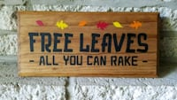 "Handmade wooden sign ""free leaves..."" Frederick, 21701"