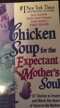 Chicken soup for the expectant mom. Laval, H7Y 2C1