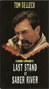 vhs LAST STAND AT SABER RIVER  Tom Selleck - David Carradine - Suzy Adam  After the Civil War, a returning Confederate veteran must reclaim his Arizona land and homestead from the Yankee carpetbaggers who illegally occupy it.  In good condition.  (ref # b Newmarket