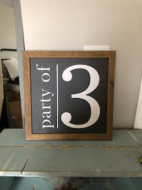 Cute farmhouse party of 3 sign in