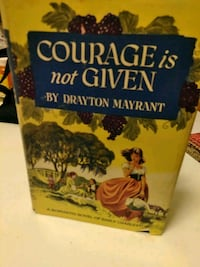 Courage is not Given by Drayton Mayrant * 1952 Shelton, 06484