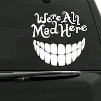 Car vinyl decal were all mad here  Coquitlam, V3J 4A3
