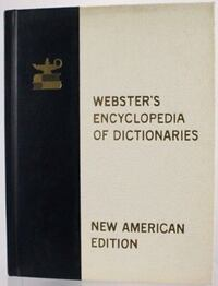 Vintage 1958 WEBSTER'S ENCYCLOPEDIA OF DICTIONARIES Horseheads, 14845