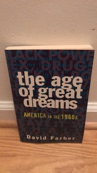 The age of great dreams America in the 1960s by David Farber Waldorf, 20602