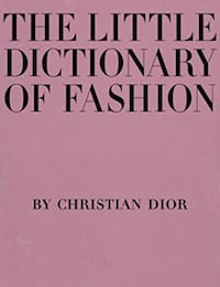 DIOR The Little Dictionary of Fashion by Christian Dior Burnaby, V5B 2Y7