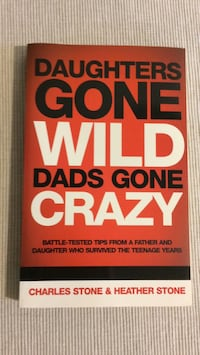 Daughters Gone Wild; Dads Gone Crazy (book) Toronto, M9B 2B1