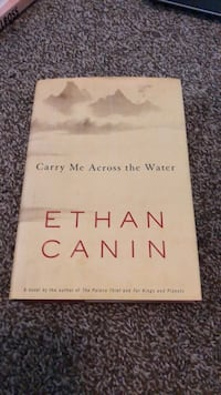 Carry Me Across the Water by Ethan Canin Winder, 30680
