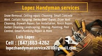 Snow Removal, Ceiling repair, Cleaning, Small Concrete Work, Curtain Hanging, Decks, Door Repair, Dryer Vent Cleaning, Drywall Repair, Fan Installation, Fence Repair, Gutter Cleaning Landscaping, Moving, Painting, Pest Control, Small Pumbing Repair & More Des Plaines