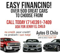 EASY Financing!!!Call Today ask for Jerry El Chilo Santa Ana