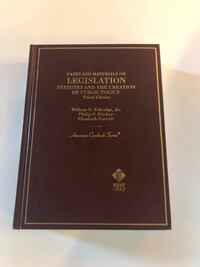 Cases and Materials on LEGISLATION STATUTES AND THE CREATION OF PUBLIC POLICY Washington, 20003