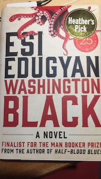 """Washington Black"" book by Eau Edugyan  Coquitlam, V3C 4W8"