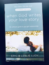 """""""When God Writes Your Love Story (Expanded Edition): The Ultimate Guide to Guy/Girl Relationships"""" by Eric Ludy (Paperback) Leesburg, 20175"""