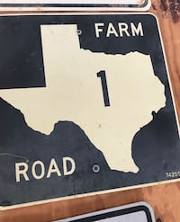Authentic Texas Farm Road Sign Catonsville, 21228