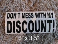 """""""Don't mess with my discount"""" car Decals"""