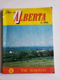 "1963 Vintage ""The Alberta"" This Is Alberta Magazin Calgary, T2R"