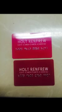 Gift cards for holt renfrew. All validated. One is $50 other is $25. Selling together. NOT NEGOTIABLE  3130 km