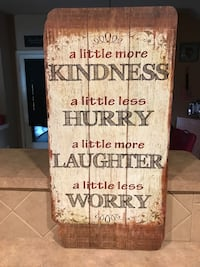 "Faux Wooden Fence Looking Picture still in Plastic. ""Little More Kindness "" Cibolo, 78108"
