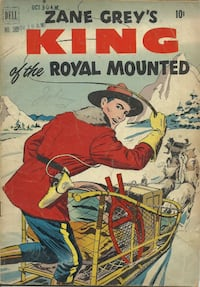 1946 comic - KING of the Royal Mounted  Zane Grey In good reader grade condition Pick-up in Newmarket Newmarket