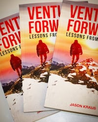 Venture Forward: Lessons from Leaders by Jason Kraus