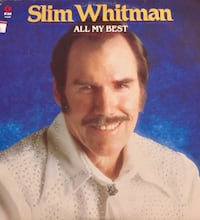 Slim Whitman All My Best London, N6E 1G2