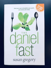 The Daniel Fast (with Bonus Content): Feed Your Soul, Strengthen Your Spirit, and Renew Your Body (Paperback) - by Susan Gregory- *NEW* Leesburg, 20175