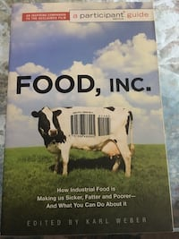 Food Inc. - resource book on how industrial food is making us sicker Mississauga, L5M 3A5