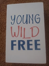 Young Wild Free wall decor