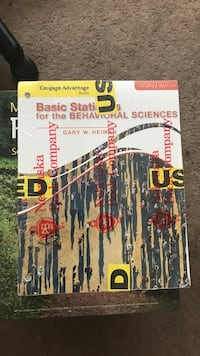 Basic statistics for the behavioral sciences by Gary H. Heiman  Lake Forest, 92630