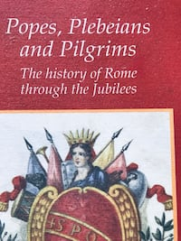 Popes Plebeians and Pilgrims Buy 1 get 1 book free Chicago, 60613