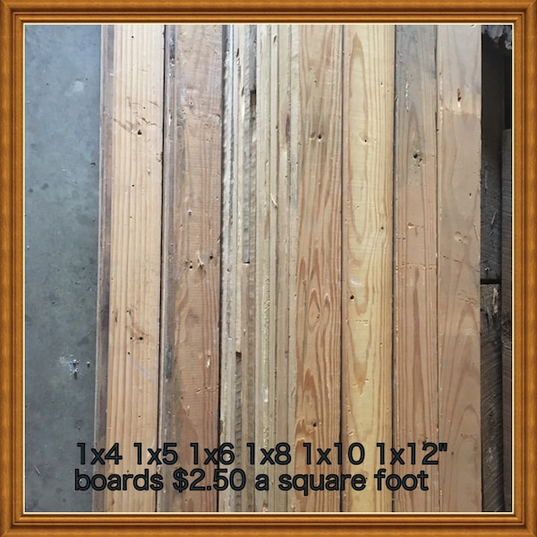 used reclaimed wood from 1800 s 1x4 1x5 1x6 1x8 1x10 1x12 boards