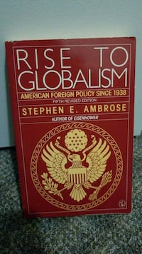 Rise to Globalism book by Stephen E. Ambrose New Westminster, V3M