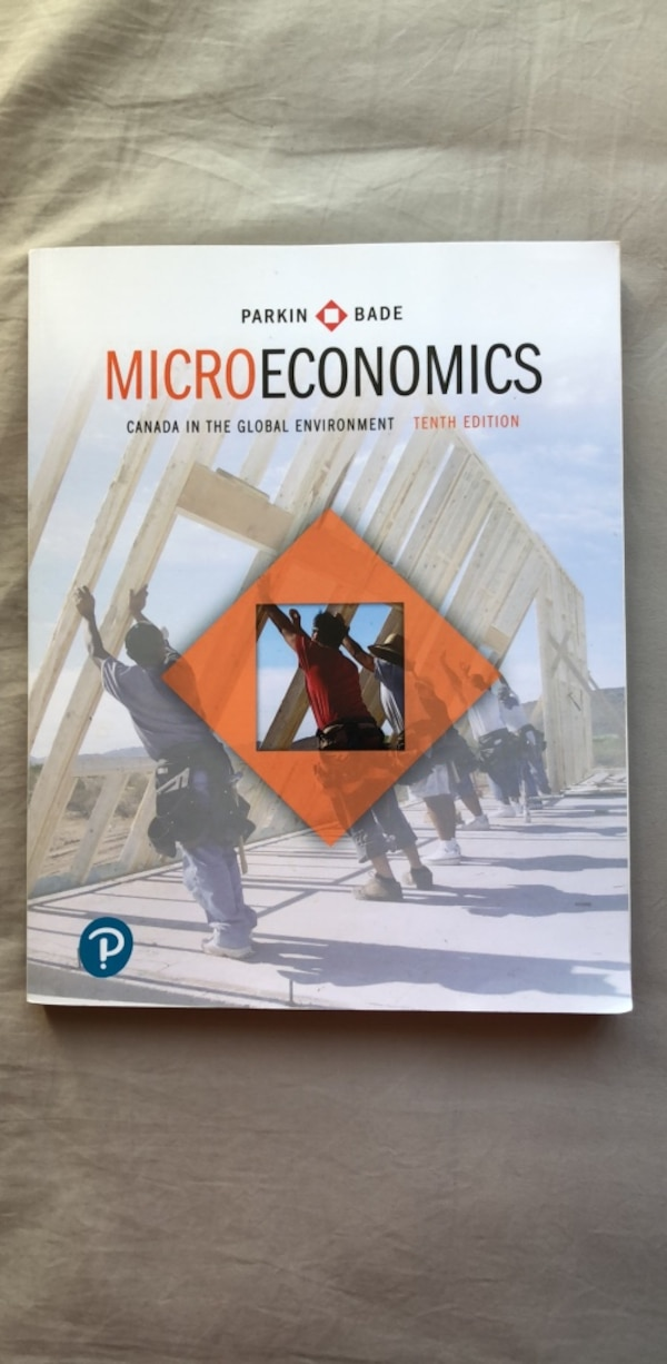 Microeconomics: Canada in the Global Environment (10th Edition)