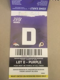 Redskins vs Broncos Purple Parking Pass   Friday August 24th Ashburn, 20147