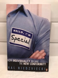 Hello, I'm Special: How Individuality Became the New Conformity Aurora, L4G 2B6
